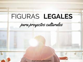 Figuras legales para constituir tu Empresa Cultural