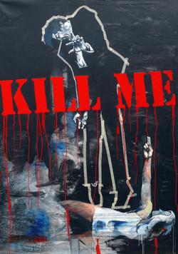 KILL ME  2010