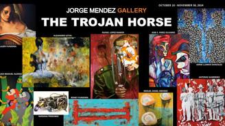 THE TROJAN HORSE- JORGE MENDEZ GALLERY