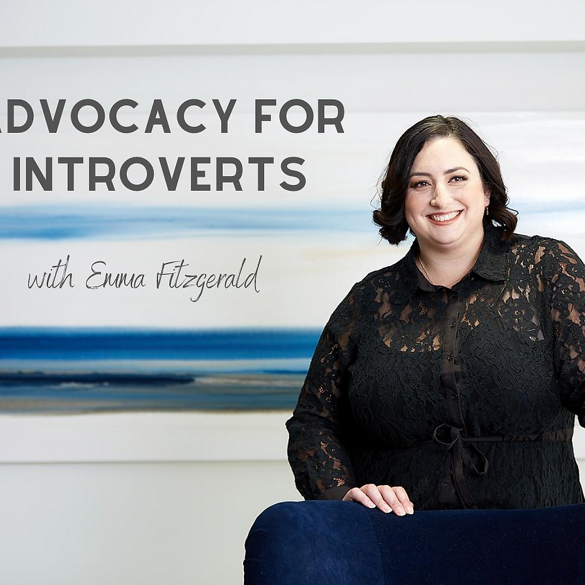 Advocacy for Introverts