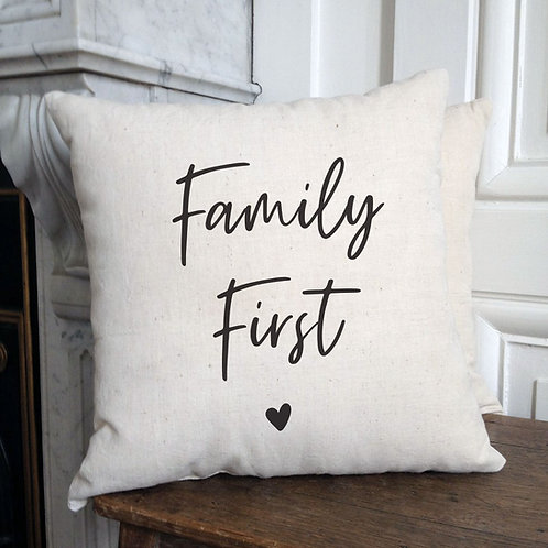 "Coussin ""Family First"""