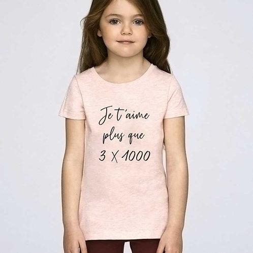 """T-shirt KIDS """"Je t'aime plus que..."""""""