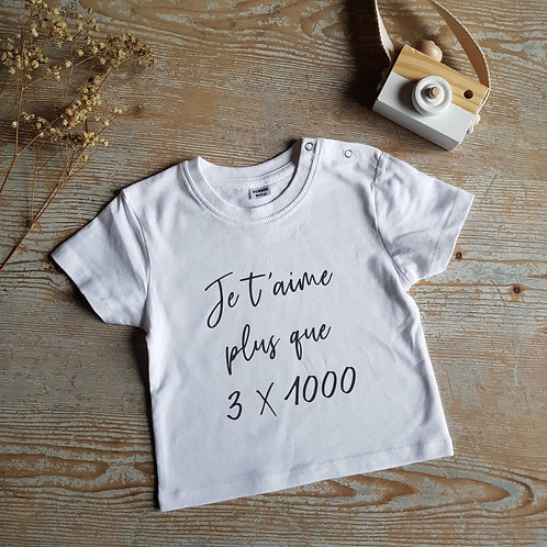 T-shirt Je t'aime plus que 3 x 1000