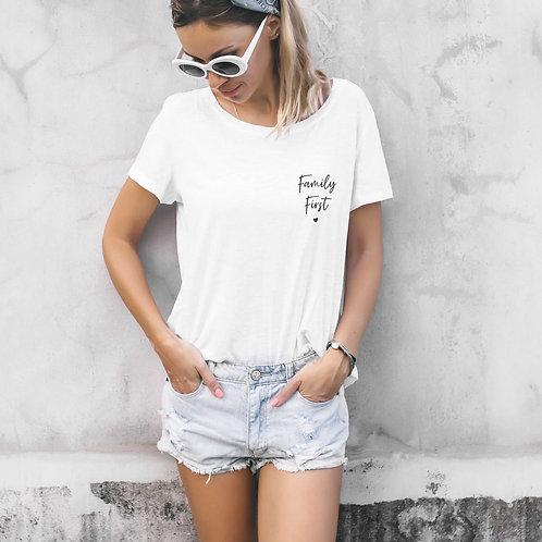 """T-shirt femme """"FAMILY FIRST"""""""