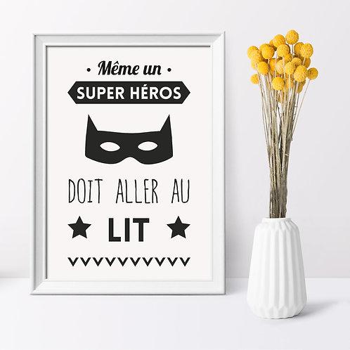 Affiche Même un super héros doit aller au lit