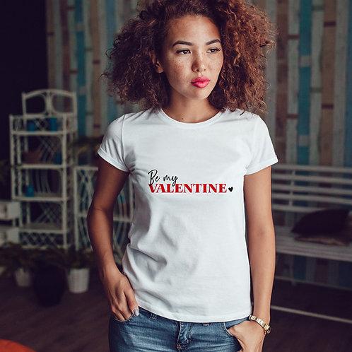"T-shirt femme ""BE MY VALENTINE"""