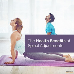 The Health Benefits of Spinal Adjustments