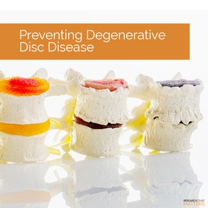Preventing Degenerative Disc Disease
