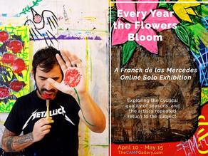 May News: The CAMP Gallery Solo Exhibit + IG Artist Talk + Las Flores de FdlM