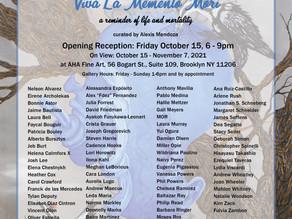 "Art Exhibit ""Viva La Memento Mori: A reminder of life and mortality."" Opens 10/15"