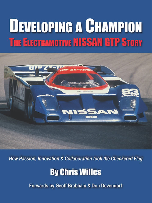 Developing a Champion: The Electramotive Nissan GTP Story