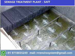 Sewage Treatment Plant - Submerged Aerobic Fixed Film (SAFF)