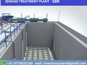 Sewage Treatment Plant- Sequencing Batch Reactor (SBR)