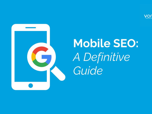 Mobile SEO: A Definitive Guide
