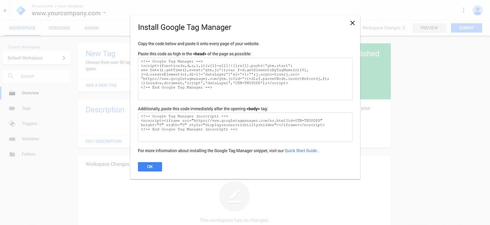 Install Google Tag Manager using HTML code or plugins.