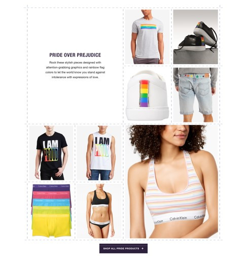 Macy's Pride + Joy Campaign 2018, exclusive pride merchandise available in stores or on their website.