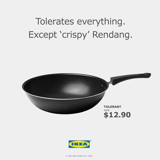"Tolerates everything. Except 'crispy' Rendang. Tolerant wok priced at $12.90. Caption ""For cooking your meals to perfection, crispy or not."""