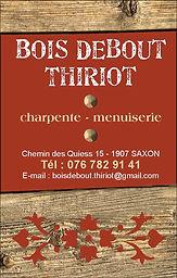 Carte de visite Bois Debout Thiriot | Charpentier - menuisier Valais et Vaud
