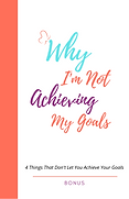4 Reasons to not achieve goals - Bonus.p