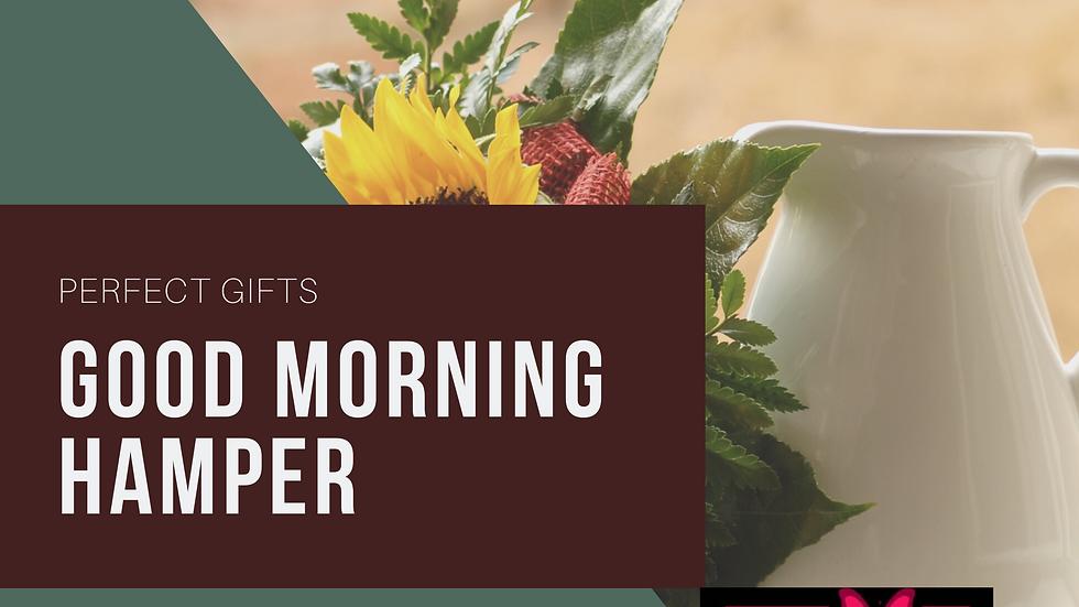 Good Morning Hamper