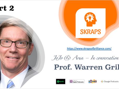 Part 2 With Professor Warren Grill