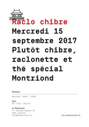 mercredi 15 novembre 2017 -                    Raclonette, chibre et thé spécial