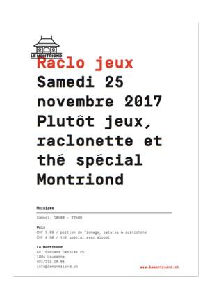 samedi 25 novembre 2017 -                    Raclonette, jeux et thé spécial