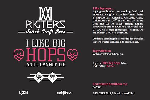 I like Big Hops (and i cannot lie) 33CL