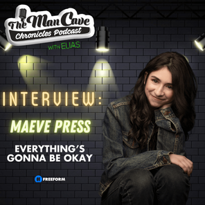 Interview: Maeve Press talks Freeform's Everything's Gonna Be Okay