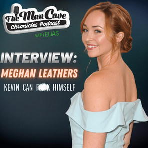 Interview: Meghan Leathers talks about her role on AMC's Kevin Can F**k Himself