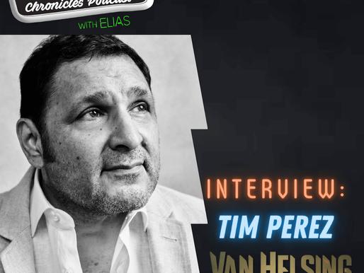 Interview: Tim Perez talks Syfy's Van Helsing