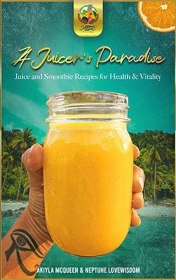 A Juicer's Paradise E-Book