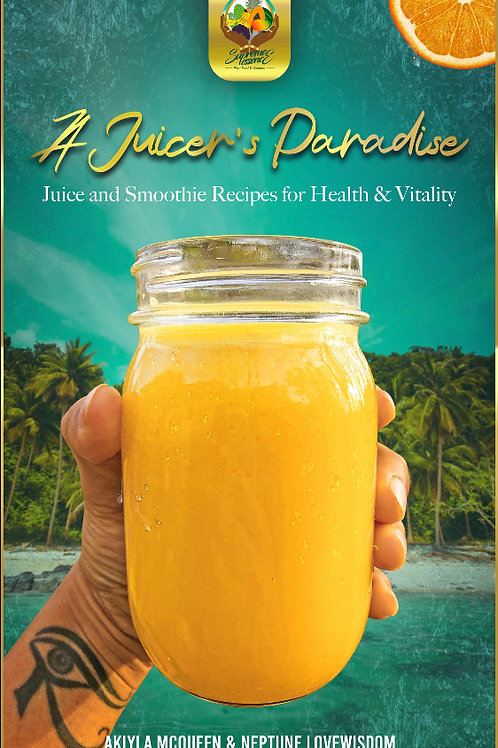 A Juicer's Paradise E-Book