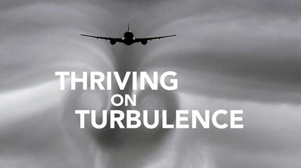 Thriving on Turbulence