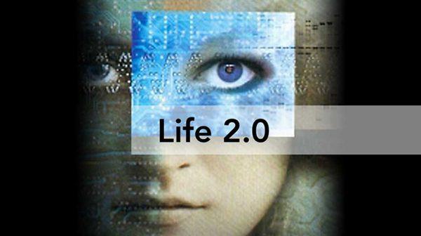 Life 2.0