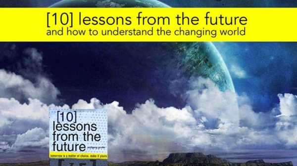 Lessons from the Future