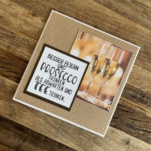Karte design by Isa ,  Besser feiern und Prosecco