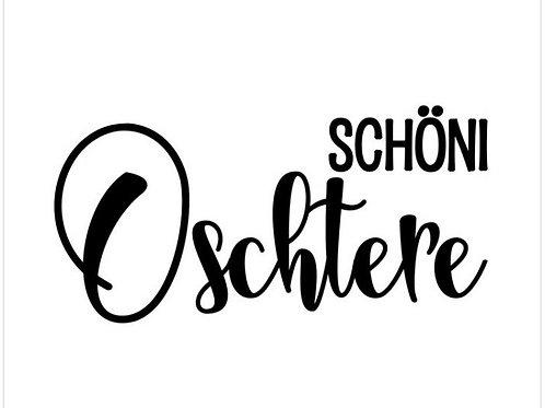 """Holzstempel by Isa """"Schöni Oschtere"""" mundart 4x2cm"""
