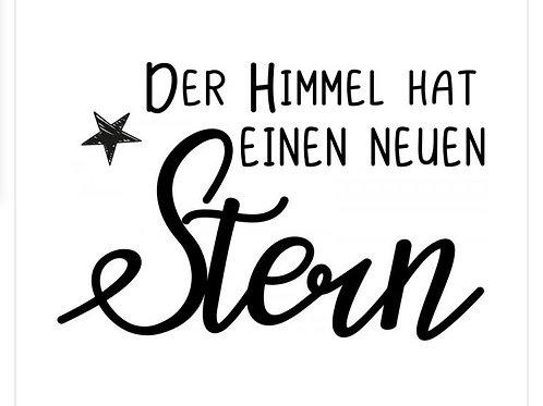 """Holzstempel by Isa """"Der Himmel hat einen neuen Stern"""" 6x4cm"""