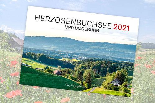 WAND-KALENDER 2021 Herzogenbuchsee und Umgebung
