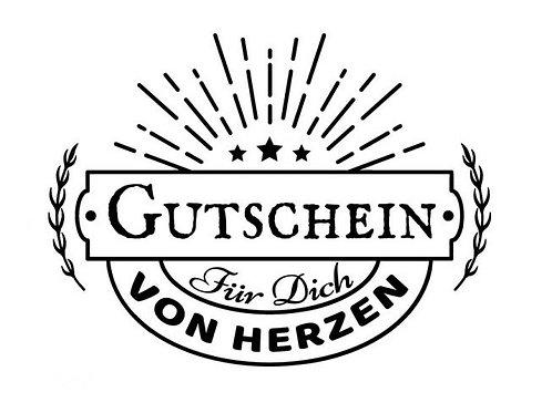 """Stempel Design by Susann""""Gutschein für dich von Herzen"""""""