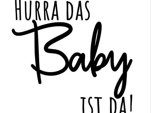 """Holzstempel Design by Susann """"Hurra das Baby ist da"""" 4x4cm"""