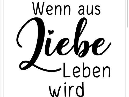 """Holzstempel by Isa """"Wenn aus Liebe Leben wird"""" 4x4cm"""