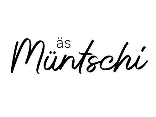 """Holzstempel by Isa """"äs Münschi"""" Mundart 7 x 2cm"""