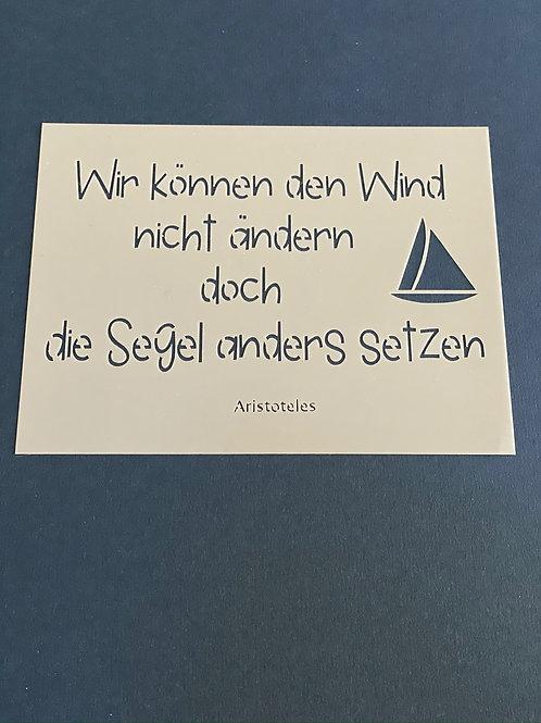 """A6 Schablone by Isa """"Wir können den Wind...."""