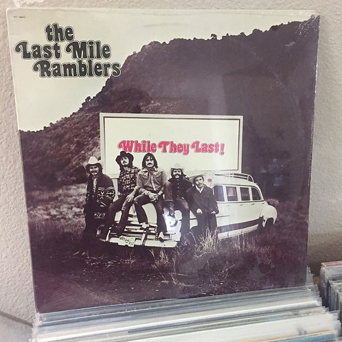 """THE LAST MILE RAMBLERS """"While They Last"""" SEALED LP Rare Bluegrass Country Vinyl"""