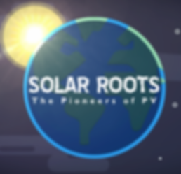 Solar Roots - The Pioneers of PV