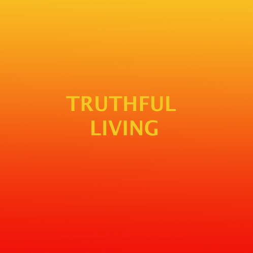 TRUTHFUL LIVING