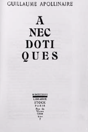 Anecdotiques, Guillaume Appolinaire
