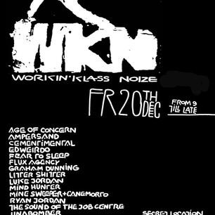 Workin' Klass Noize (wkn) 20/12/2013, abandoned building, Shoreditch, London, UK